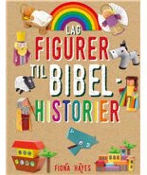 Lag figurer til Bibelhistorier - Fiona Hayes