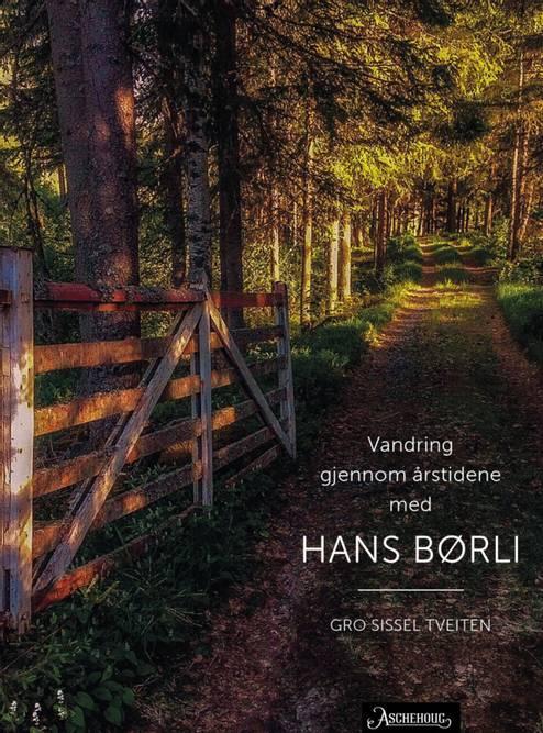 Bilde av Vandring gjennom årstidene med Hans Børli