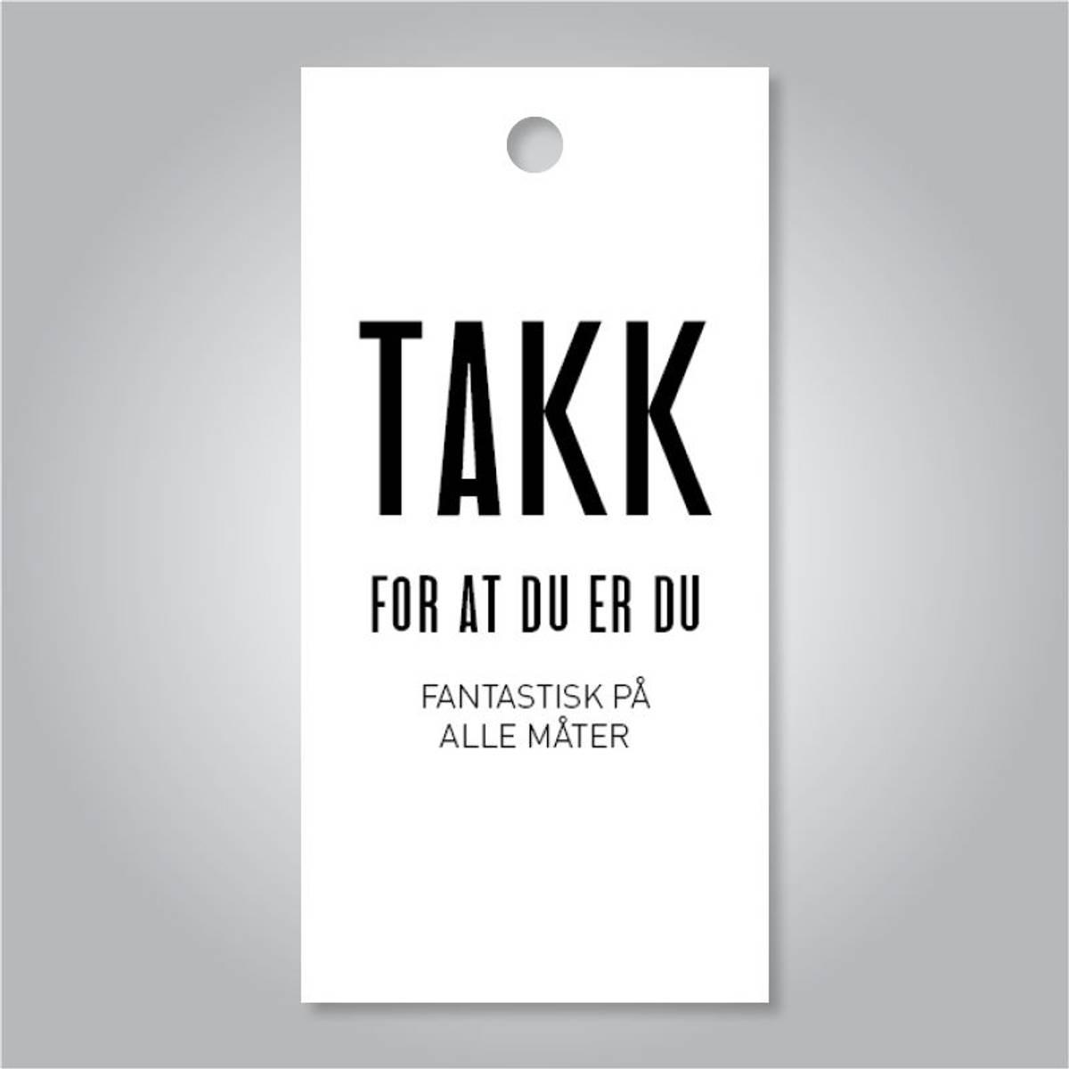TAGS - Takk For At Du Er Du