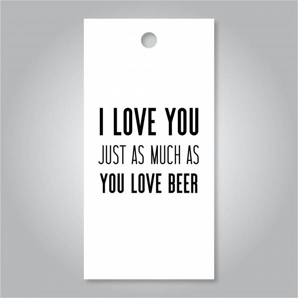 Bilde av I love you just as much as you love beer