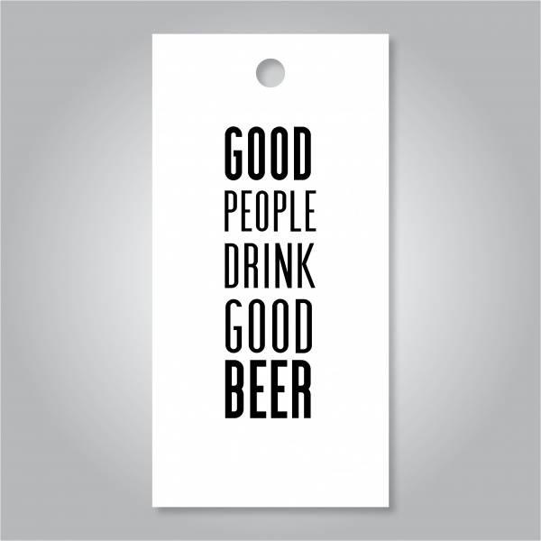 Bilde av Good people drink good beer
