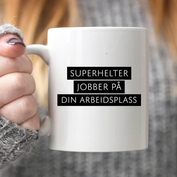 Bilde av Kopp 'DIN ARBEIDSPLASS' Superhelter