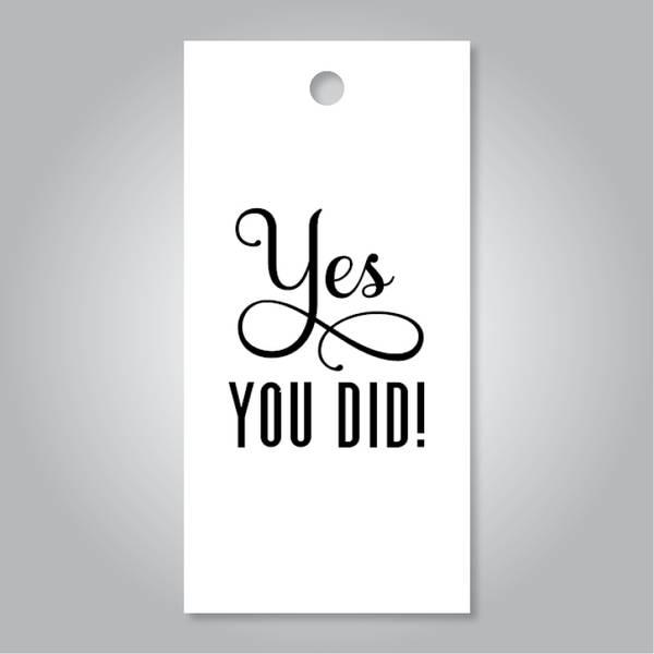 Bilde av Yes you did - hvit