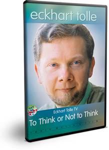 Bilde av Eckhart Tolle: TO THINK OR