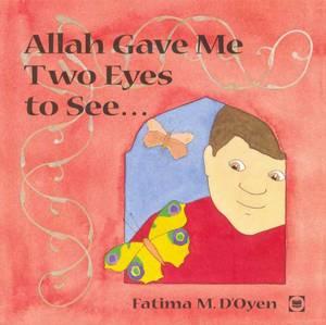 Bilde av Allah gave me two eyes to see