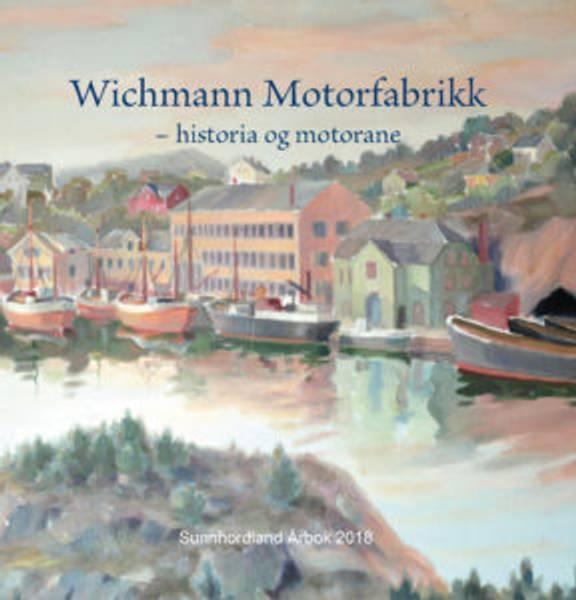 Bilde av WICHMANN MOTORFABRIKK -historia og motorane