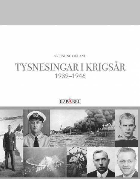 Bilde av Tysnesingar i krigsår 1939–1946