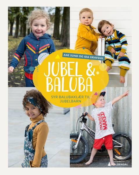 Bilde av Mønsterbok: Jubel & baluba syr balubaklær ti