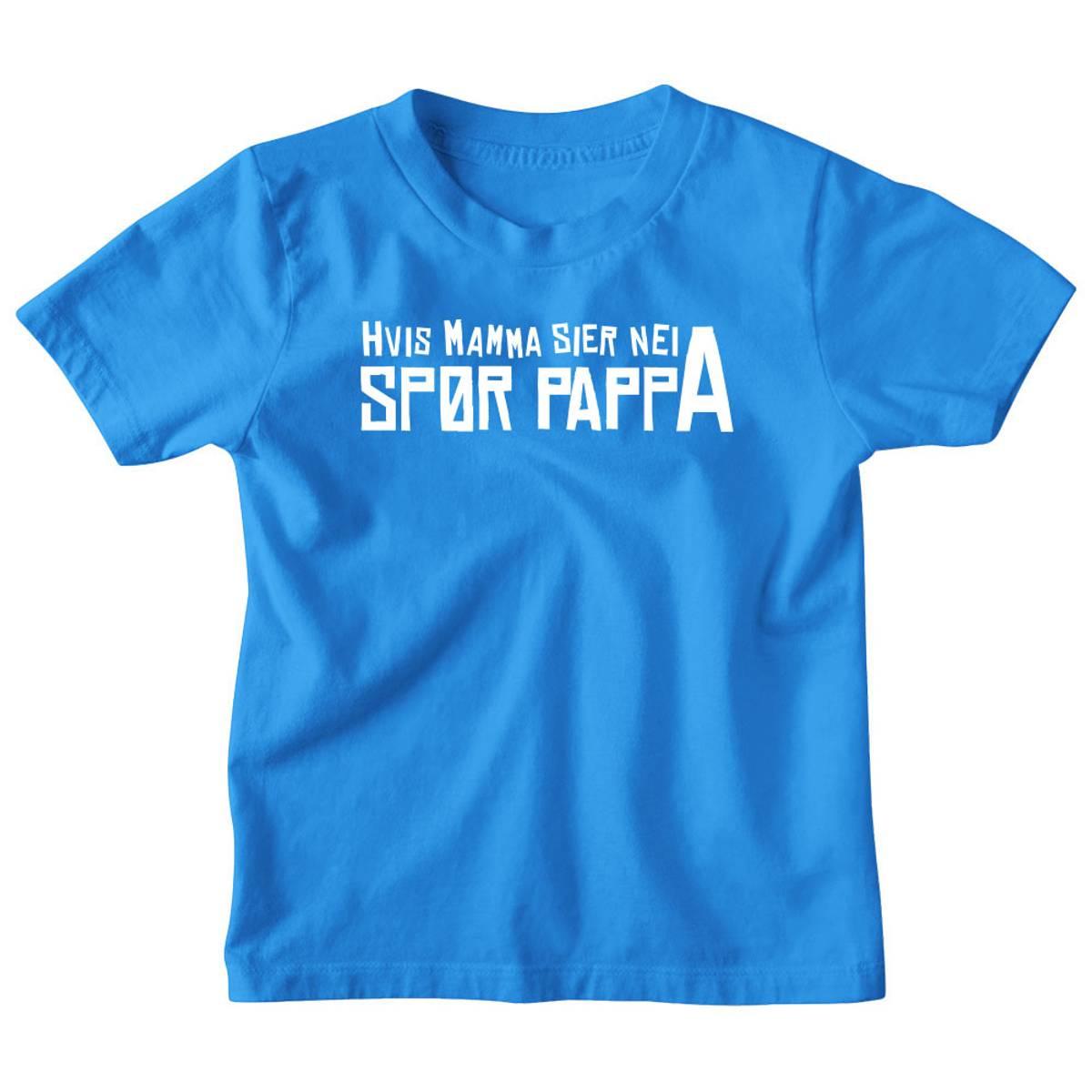 Hvis Mamma sier nei - T-skjorte Barn
