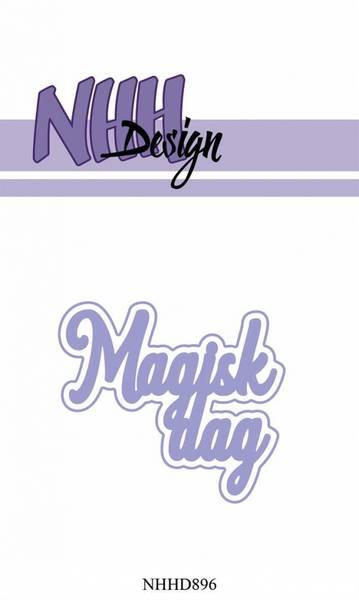 NHH Design - NHHD896 - Dies - Magisk dag