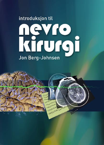 Introduksjon til Nevrokirurgi