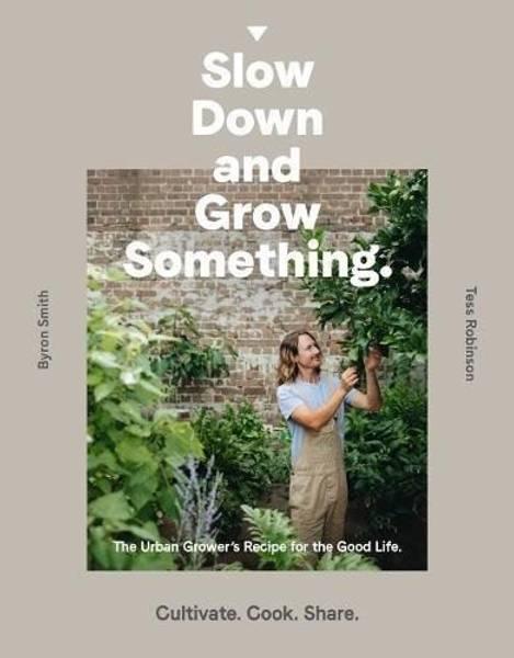 Bilde av Slow Down and Grow Something