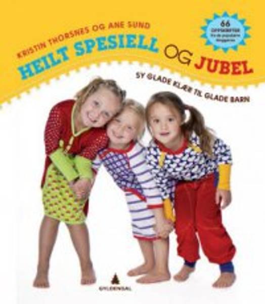 Bilde av Heilt Spesiell og Jubel - Sy glade klær til glade