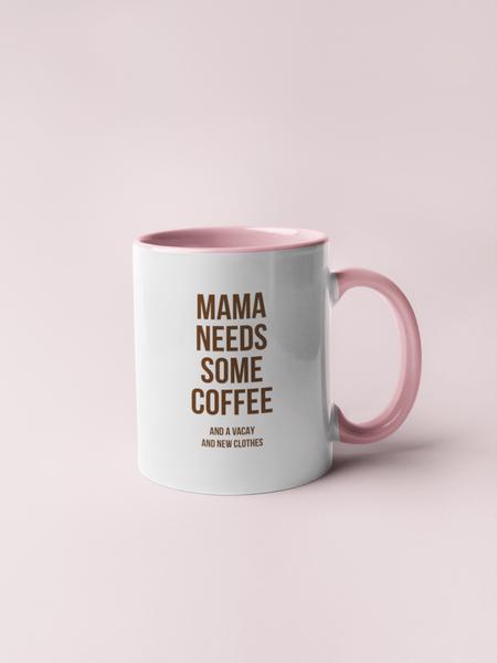 Bilde av Mama Needs Coffee & Tea Cup