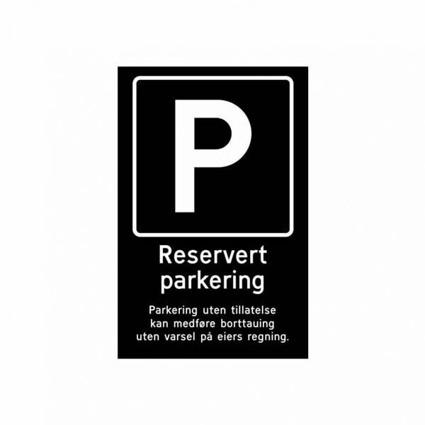 Reservert parkering skilt
