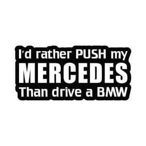 Bilde av I'd rather push my Mercedes