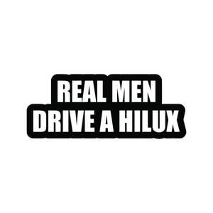 Bilde av Real Men drive a Hilux