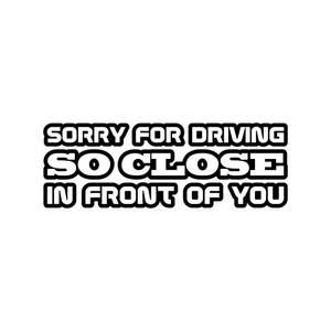 Bilde av Sorry for driving so close