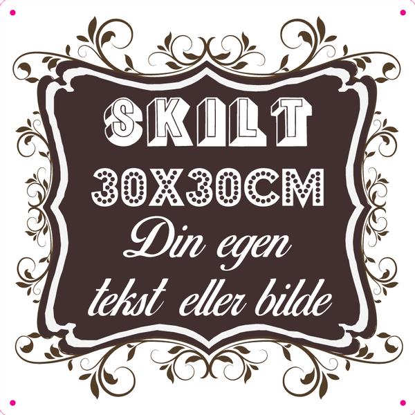 Bilde av Skilt 30x30cm