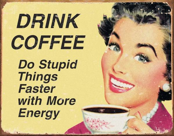 Bilde av Coffee Stupid Things