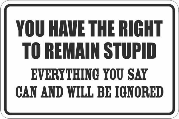Bilde av Right To Remain Stupid