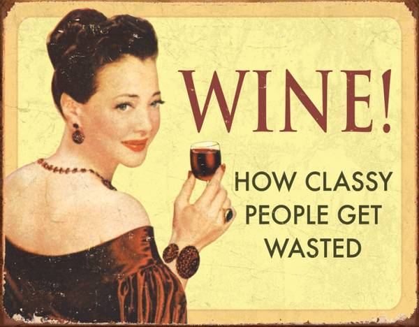 Bilde av Wine How Classy People Get Wasted