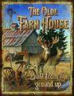 Olde Farm House