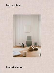 Bilde av BOK: Bea Mombaers - items&interiors