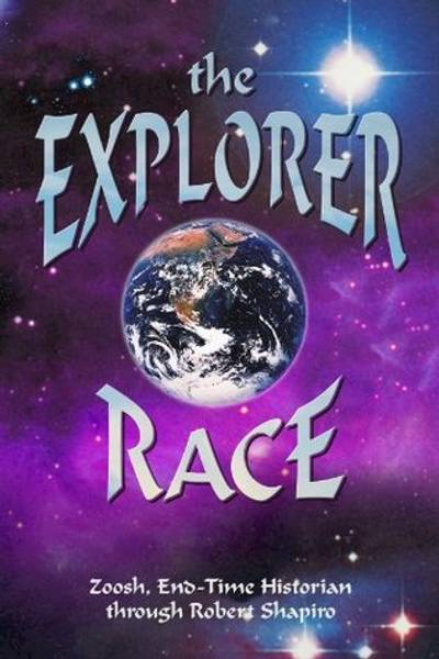 The Explorer Race  - Robert Shapiro