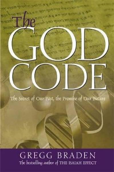 The God Code  - Gregg Braden