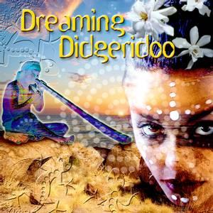 Bilde av Dreaming Didgeridoo - Music