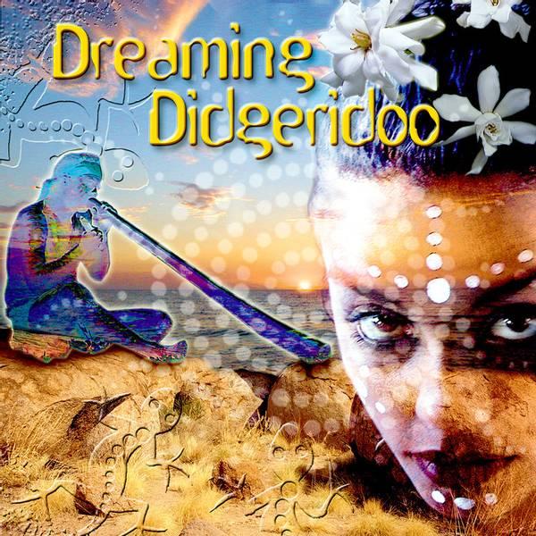 Dreaming Didgeridoo - Music Mosaic