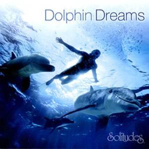 Bilde av Dolphin Dreams - Solitudes