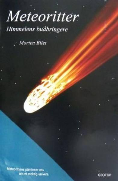 Bilde av Bilet, Morten: Meteoritter - Himmelens budbringere