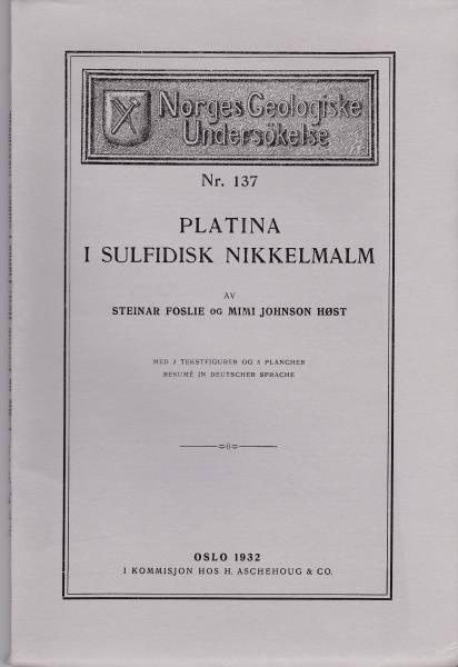Bilde av NGU Nr. 137: Platina i sulfidisk nikkelmalm (1932)