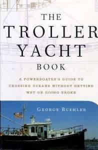 Bilde av The Troller Yacht Book - A powerboat's guide to crossing oce