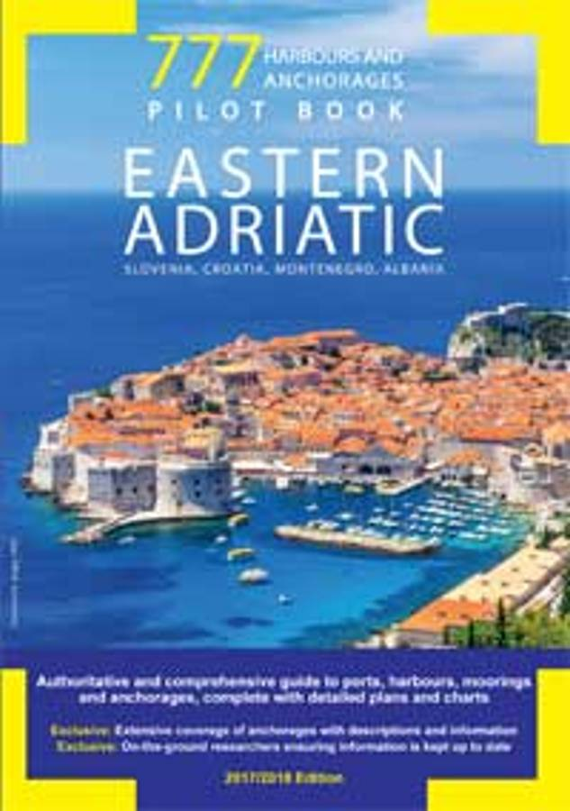777 Harbours and Anchorages: Croatia, Slovenia and Montenegr