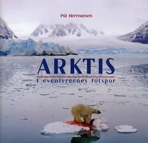 Bilde av Arktis - i eventyrernes fotspor