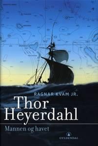Bilde av Thor Heyerdahl - mannen og havet