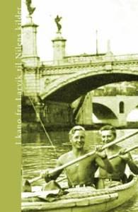 Bilde av I kano fra Larvik til Nilens kilde