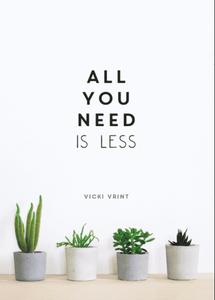 Bilde av All You Need Is Less