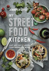 Bilde av My Street Food Kitchen: Fast and Easy Flavours