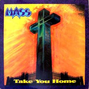 Image of MASS: Take You Home (re-release)