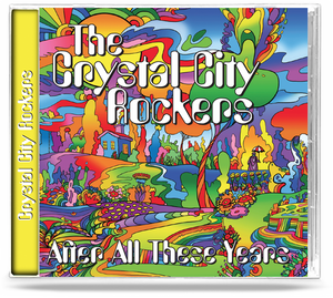 Image of THE CRYSTAL CITY ROCKERS: After All These Years CD