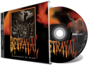 Image of BETRAYAL: Renaissance By Death (re-release with bonus)