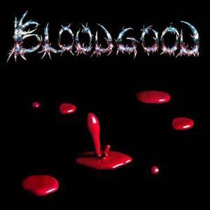 Image of BLOODGOOD: Bloodgood (Legends Remastered)