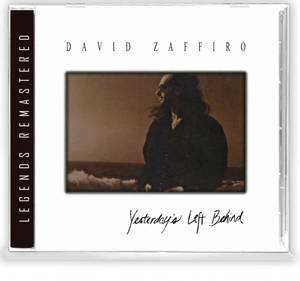 Image of ZAFFIRO, DAVID: Yesterday's Left Behind CD (Legends remastered)