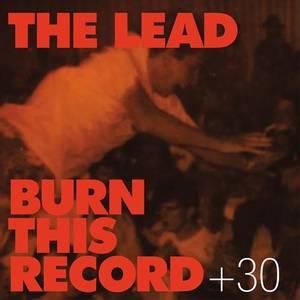 Bilde av LEAD THE: Burn This Record + 30