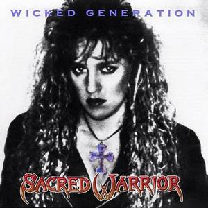 Image of SACRED WARRIOR: Wicked Generation (Metal Icon Series)