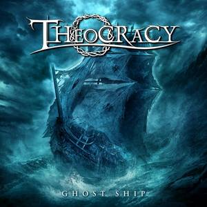 Image of THEOCRACY: Ghost Ship